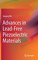 Advances in Lead-Free Piezoelectric Materials