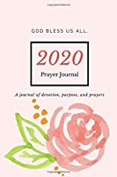 Prayer Journal for Women of Faith: Blank Journal for Women, Girls, Teens to write in – Give Thanks to God(Gratitude, Verse, Prayers and Goals) - Designed by AnnesMessages