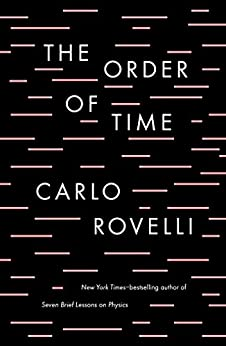 [Rovelli, Carlo]のThe Order of Time (English Edition)