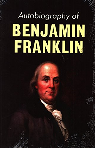 the autobiography of benjamin franklin A short summary of benjamin franklin's the autobiography of benjamin franklin this free synopsis covers all the crucial plot points of the autobiography of benjamin franklin.