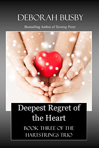 Deepest Regret of the Heart: Book Three of the Hartstrings Trio (English Edition)