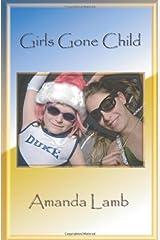 Girls Gone Child Paperback