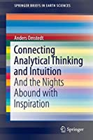 Connecting Analytical Thinking and Intuition: And the Nights Abound with Inspiration (SpringerBriefs in Earth Sciences)