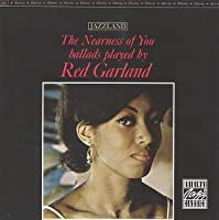 The Nearness of You by Red Garland (1999-02-02)