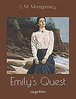 Emily's Quest: Large Print