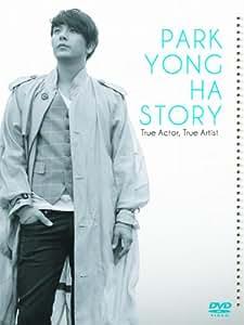 PARK YONG HA STORY True Actor, True Artist [DVD]