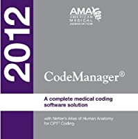 Codemanager 2012: With Netter's Atlas of Human Anatomy for CPT Coding: a Complete Medical Coding Software Solution