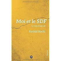Moi et le SDF: Le récit d'une vie