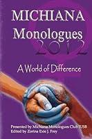 Michiana Monologues 2012: A World of Difference [並行輸入品]