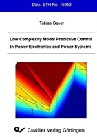 Low Complexity Model Predictive Control in Power Electronics and Power Systems