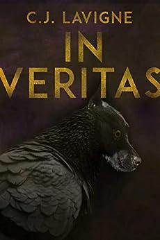 In Veritas (Nunatak First Fiction Series Book 53) by [Lavigne, C.J.]