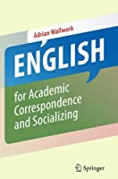 English for Academic Correspondence and Socializing