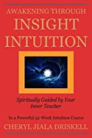 Awakening Through Insight Intuition