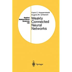Weakly Connected Neural Networks (Applied Mathematical Sciences)