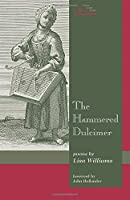 The Hammered Dulcimer: Poems (May Swenson Poetry Award Series)