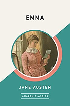 Emma (AmazonClassics Edition) by [Austen, Jane]