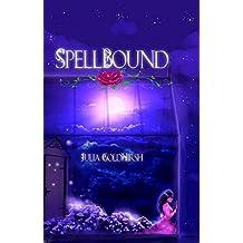 Spellbound: A Rapunzel Re-telling