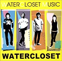 WATER CLOSET MUSIC by WATER CLOSET (2002-09-04)