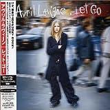 Let Go (+1 Bonus Track) by Avril Lavigne (2006-07-28)