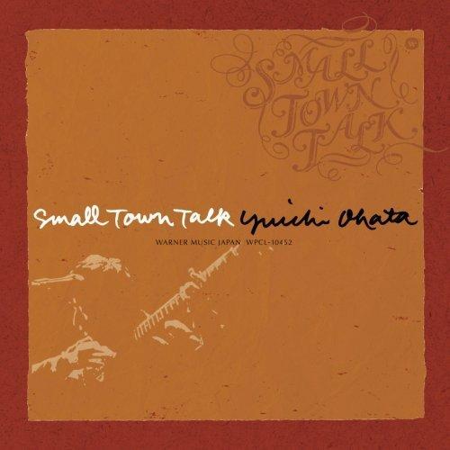 "SMALL TOWN TALK ~""アコースティック・ライフ""カバーズ~"