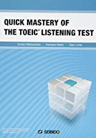 QUICK MASTERY OF THE TOEIC LISTENING TEST