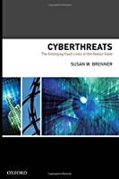 Cyberthreats: The Emerging Fault Lines of the Nation State【洋書】 [並行輸入品]