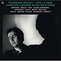 Schumann Project: Complete Chamber Music With Pian