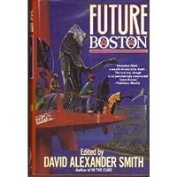 Future Boston: The History of a City 1990-2100
