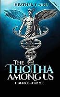The Thotha Among Us: 11,314 Bce to 3,102 Bce