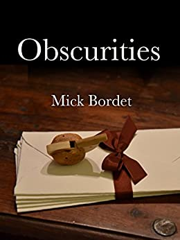 Obscurities (Every Photo Tells...) by [Bordet, Mick]