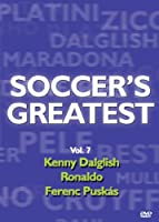 Soccer's Greatest - Volume 7 - Kenny Dalglish/Ronaldo/Ferenc Puskas