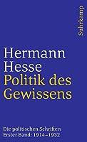 Politik des Gewissens: Die politischen Schriften in 2 Baenden