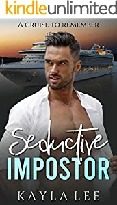 Seductive Impostor: A Cruise to Remember (A standalone contemporary romance mystery) (English Edition)