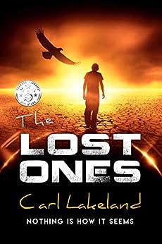The Lost Ones: (Milestone Book 3) by [Lakeland, Carl]