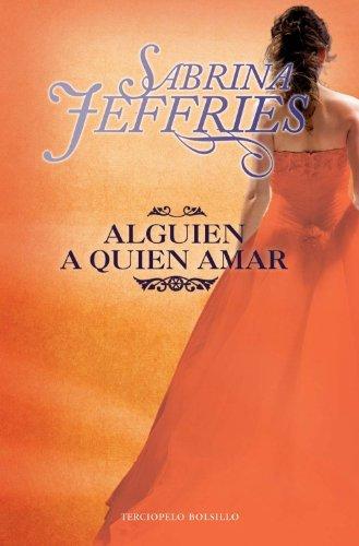 Download Alguien a quien amar / Only a Duke Will Do (Escuela De Senoritas / The School for Heiresses) 8492617799