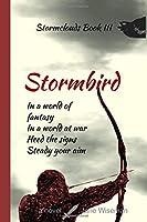 Stormbird: A fantasy novel of rebellion and treachery (Stormclouds)