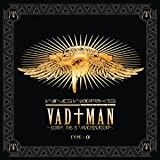 "VAD†MAN~sorry, this is ""MACHINATION""~[TYPE-α]"