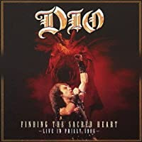 DIO -FINDING THE SACRED HEART LIVE IN PHILLY 1986- COMPLETE VERSION(2CD)(remaster) by Dio (2013-04-24)