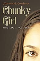 Chunky Girl (Chunky Girl Chronicles)
