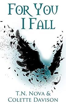 For You I Fall by [Nova, T.N., Davison, Colette]