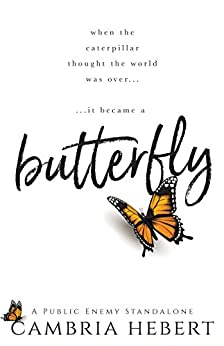Butterfly : A Public Enemy Standalone by [Hebert, Cambria]