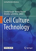 Cell Culture Technology (Learning Materials in Biosciences)
