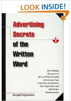 Download Advertising Secrets of the Written Word: The Ultimate Resource on How to Write Powerful Advertising Copy from America's Top Copywriter & Mail Order Entrepreneur 1891686011