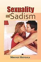 Sexuality and Sadism