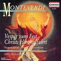 モンテヴェルディ:キリストの昇天を祝う夕べの祈り (Vesper Zum Fest Christi Himmelfahrt)