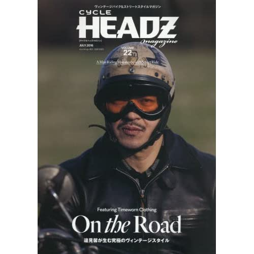 CYCLE HEADZ magazine Vol.22 2016年 07 月号 [雑誌]: nice things.(ナイスシングス) 増刊 (On the Road)