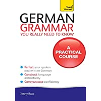 German Grammar You Really Need To Know: Teach Yourself (English Edition)