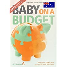 Baby on a Budget (Australian Edition) (English Edition)