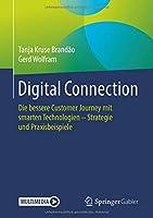 Digital Connection: Die bessere Customer Journey mit smarten Technologien – Strategie und Praxisbeispiele
