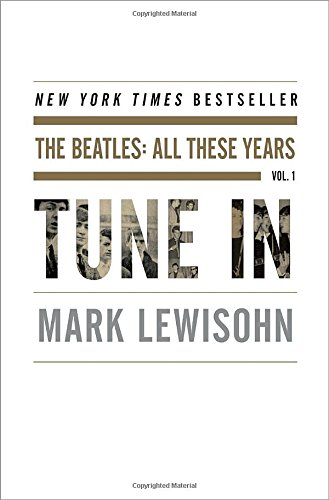 Tune In: The Beatles: All These Years